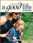 Cover of the book, A Good Life